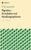 """""""Migration - Grundsätze und Handlungsoptionen"""" von P.W. Lövenich"""