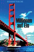"""""""Millionen auf Eis"""" von Susanne Toelcke"""