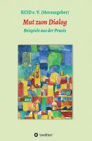 """Mut zum Dialog"" von KCID e.V. (Hrsg.)"