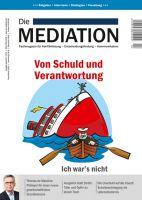 """Cover """"Die Mediation"""", Ausgabe Quartal IV/2018: """"Von Schuld und Verantwortung"""""""