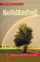"""""""NichTsDEstoTrotZ"""" von Hans G. Mayer"""