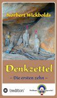 """""""Norbert Wickbolds Denkzettel"""" von Norbert Wickbold"""
