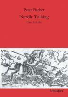 """""""Nordic Talking"""" von  Peter Fischer"""