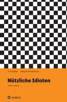 """""""Nützliche Idioten"""" von R. N. Dobles"""