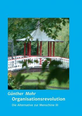 """""""Organisationsrevolution"""" von Günther Mohr"""