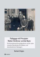 Pädagoge mit Prinzipien – Rektor Ströhmer und die Nazis