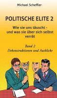 """""""Politische Elite 2"""" von Michael Scheffler"""