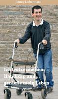 """""""Ich trotze meinem Handicap und genieße mein Leben"""" von Jimmy Liebermann"""