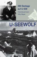 """""""U-SEEWOLF, 280 Seetage auf U-509"""" von Wolfgang Meyer"""