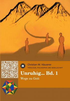 """""""Unruhig... Bd. 1"""" von Christian W. Häuserer"""