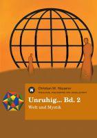 """""""Unruhig... Bd. 2"""" von Christian W. Häuserer"""