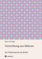 Vertreibung aus Mähren – eine wahre Weltkriegs-Geschichte