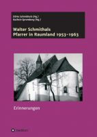 """""""Walter Schmithals"""" von Walter Schmithals, Herausgeber: Dörte Schmithals und Kathrin Spremberg"""