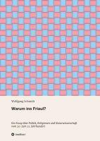 """""""Warum ins Friaul?"""" von Wolfgang Schmidt"""