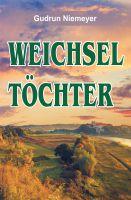 """""""Weichseltöchter"""" von Gudrun Niemeyer"""