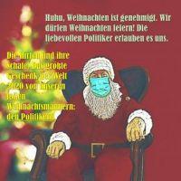 Weihnachten darf gefeiert werden, die Politiker erlauben es uns gnädigerweise von Dantse Dantse