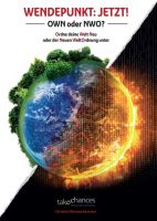 Wendepunkt: JETZT! – Einblicke in die neue Weltordnung