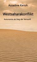 """""""Westsaharakonflikt"""" von Azzadine Karioh"""