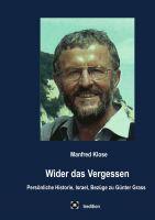 """""""Wider das Vergessen"""" von Manfred Klose"""