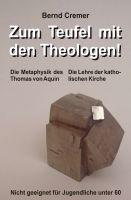 """""""Zum Teufel mit den Theologen!"""" von Bernd Cremer"""