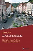 """""""Zwei Deutschland"""" von Achim Graf"""