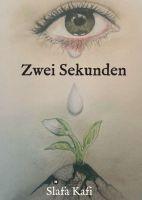 """Zwei Sekunden"" von Slafa Kafi"