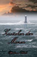 """""""Zwischen den Meeren"""" von Bernd Geerdes"""