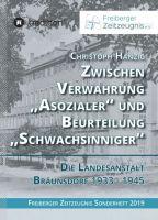 """""""Zwischen Verwahrung """"Asozialer"""" und Beurteilung """"Schwachsinniger"""""""" von Christoph Hanzig"""