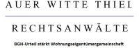 Auer Witte Thiel: BGH-Urteil stärkt Wohnungseigentümergemeinschaft
