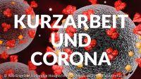 Hinweise zur Beantragung von Corona-bedingtem Kurzarbeitergeld