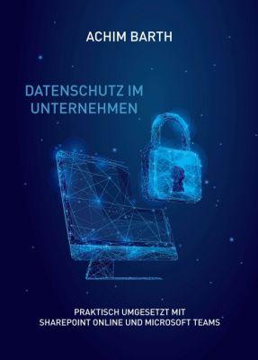 """""""Datenschutz im Unternehmen"""" von Achim Barth"""