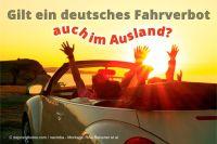 Wer innerhalb einer Fahrverbotsfrist im Ausland autofahren möchte, sollte sich im Zweifel zuvor fachanwaltlichen Rat holen.