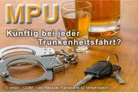 Verschärftes Verkehrsrecht bei Alkoholfahrten von unter 1,6 Promille:  Zukünftig ein Fall für die MPU.