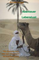 Abenteuer Lebenslust – inspirierende Geschichten führen nach Marokko, Leipzig, Ostdeutschland und nach Italien