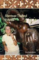 """""""Abenteuer Thailand"""" von Claudia Gäbelein"""