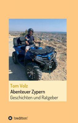 """""""Abenteuer Zypern"""" von Tom Volz"""