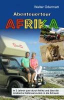 Abenteuertour Afrika – Spannender Reisebericht