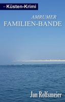 Amrumer Familien-Bande – erheiternder Inselkrimi mit viel Lokalkolorit