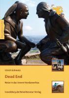Cover Dead End- Reise in das Innere Nordamerikas - Copyright traveldiary Verlag