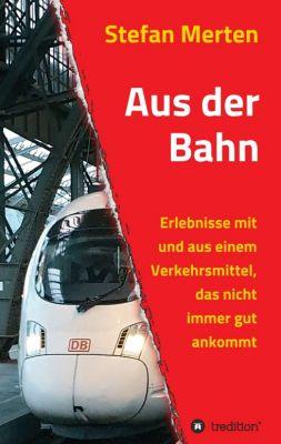 """""""Aus der Bahn"""" von Stefan Merten"""