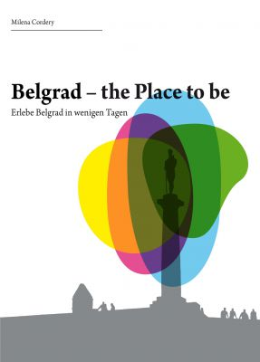 """Belgrad- the place to be"" von Milena Cordery"