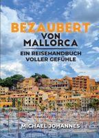 Bezaubert von Mallorca – ein Geschichtenband, der die Magie Mallorcas heraufbeschwört
