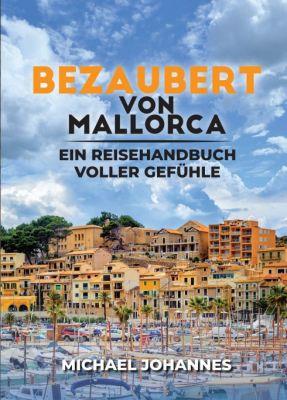 """""""Bezaubert von Mallorca"""" von Michael Johannes"""