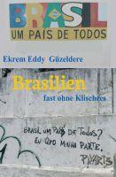 """Brasilien"" von Ekrem Eddy Güzeldere"