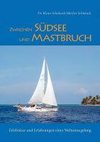 Buchtitel: Zwischen Südsee uns Mastbruch