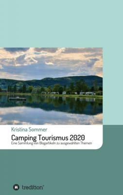 """""""Camping Tourismus 2020"""" von Kristina Sommer"""