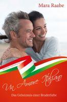 Das Geheimnis einer Bruderliebe – Liebesroman mit italienischem Flair