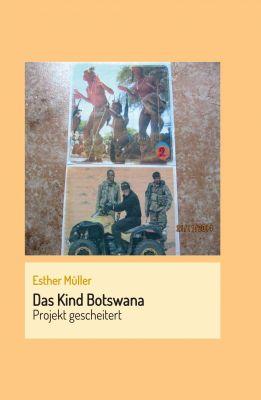 """""""Das Kind Botswana"""" von Esther Müller"""