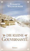 """""""Die kleine Gouvernante"""" von Elisabeth Waldenburger"""
