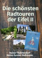 Die schönsten Radtouren der Eifel II - Eine Genießertour auf den Spuren der Römer